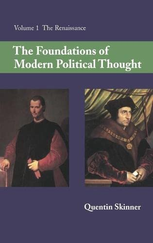 9780521220231: The Foundations of Modern Political Thought, Volume 1: The Renaissance (v. 1)