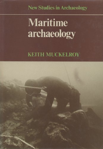 9780521220798: Maritime Archaeology (New Studies in Archaeology)