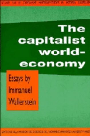 The Capitalist World-Economy (Studies in Modern Capitalism): Wallerstein, Immanuel