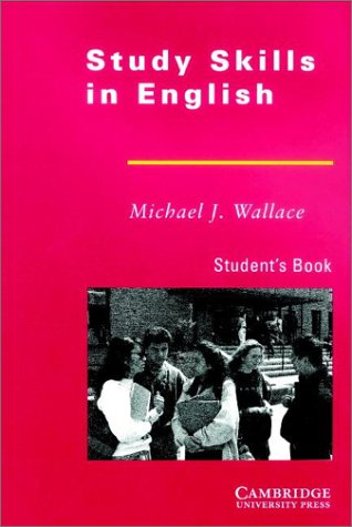 Study Skills in English: Student's Book: Michael J. Wallace