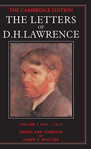 9780521221474: 001: The Letters of D. H. Lawrence; Volume I, 1901-13 (The Cambridge Edition of the Letters of D. H. Lawrence)