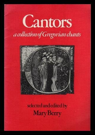 9780521221498: Cantors: A Collection of Gregorian chants (Resources of Music)