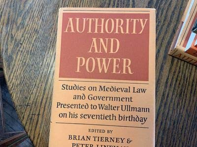 9780521222754: Authority and Power: Studies on Medieval Law and Government Presented to Walter Ullmann on His Seventieth Birthday