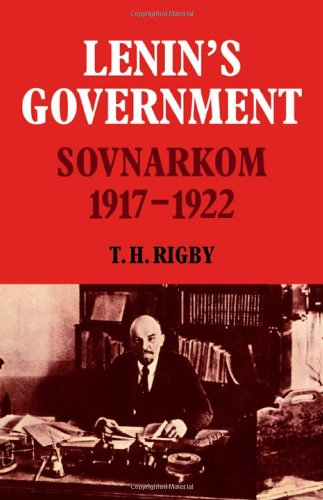 9780521222815: Lenin's Government: Sovnarkom 1917-1922 (Cambridge Russian, Soviet and Post-Soviet Studies)