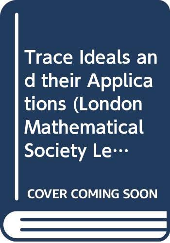 9780521222860: Trace Ideals and their Applications (London Mathematical Society Lecture Note Series)