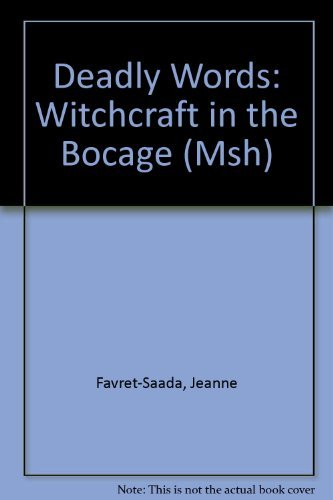 9780521223171: Deadly Words: Witchcraft in the Bocage
