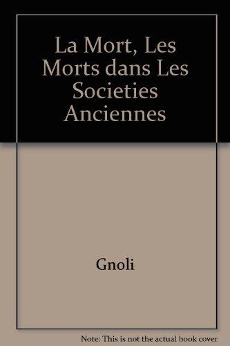 9780521223225: La Mort, Les Morts dans Les Societies Anciennes