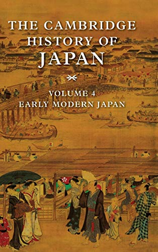 9780521223553: The Cambridge History of Japan, Vol. 4: Early Modern Japan (Volume 4)