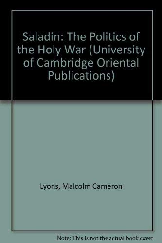 9780521223584: Saladin: The Politics of the Holy War (University of Cambridge Oriental Publications)