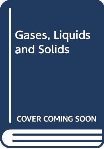 9780521223836: Gases, Liquids and Solids