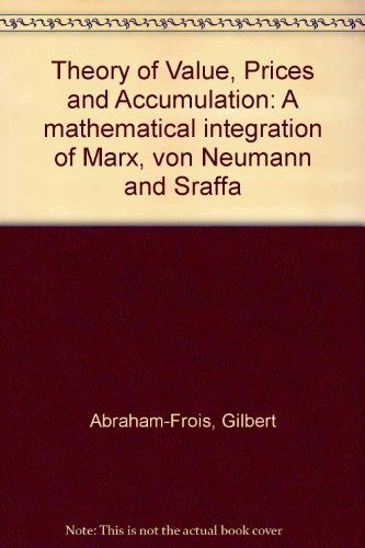 9780521223850: Theory of Value, Prices and Accumulation: A mathematical integration of Marx, von Neumann and Sraffa