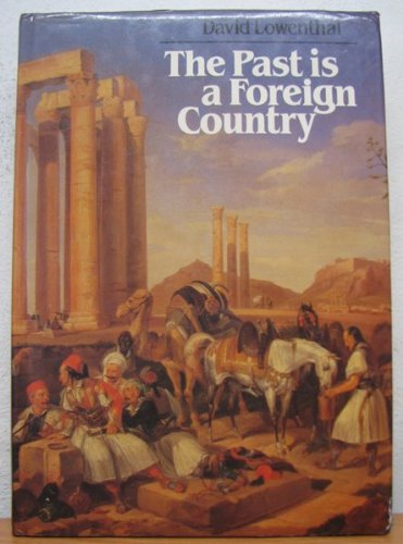 9780521224154: The Past is a Foreign Country
