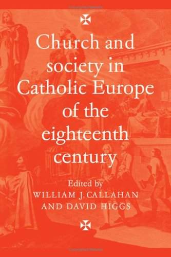 9780521224246: Church and Society in Catholic Europe of the Eighteenth Century