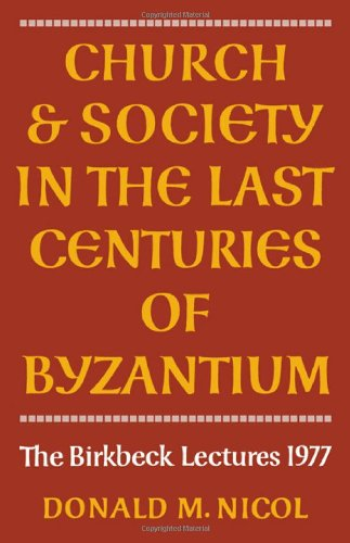 9780521224383: Church and Society in Byzantium (The Birkbeck lectures)