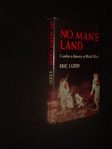 9780521224710: No Man's Land: Combat and Identity in World War 1