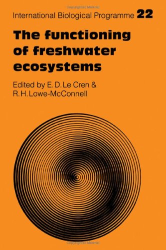 International Biological Programme: The Functioning of Freshwater: E D Lowe-McConnell