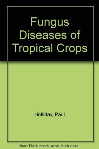 9780521225298: Fungus Diseases of Tropical Crops