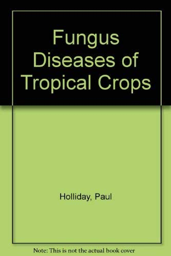 9780521225298: Fungus Diseases of Tropical Crops