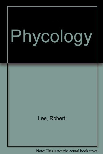 Phycology (0521225302) by Robert Lee