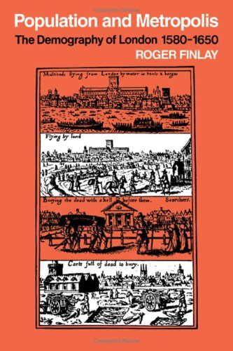 9780521225359: Population and Metropolis: The Demography of London 1580-1650