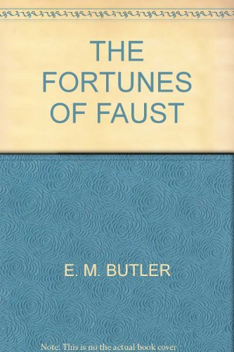Fortunes of Faust: Butler, E. M.