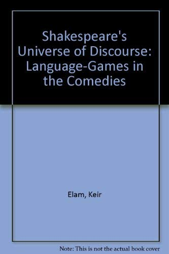 9780521225922: Shakespeare's Universe of Discourse: Language-Games in the Comedies