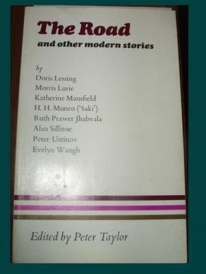 The Road and other Modern Stories (English: Taylor, Peter