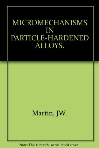 9780521226233: Micromechanisms in Particle-Hardened Alloys (Cambridge Solid State Science Series)