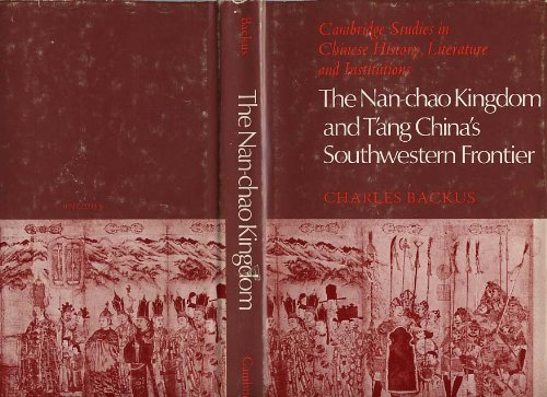 9780521227339: The Nan-chao Kingdom and T'ang China's Southwestern Frontier (Cambridge Studies in Chinese History, Literature and Institutions)