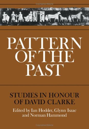 9780521227636: Pattern of the Past: Studies in the Honour of David Clarke