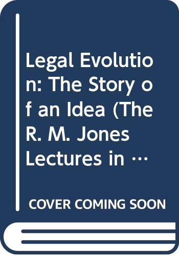 9780521227834: Legal Evolution: The Story of an Idea (The R. M. Jones Lectures in the Development of Ideas)