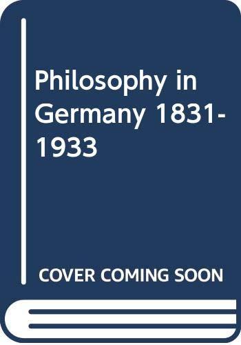 9780521227933: Philosophy in Germany 1831-1933
