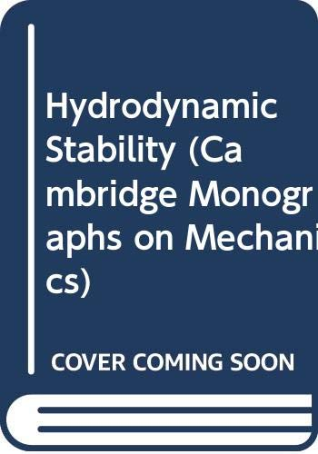 9780521227988: Hydrodynamic Stability (Cambridge Monographs on Mechanics)