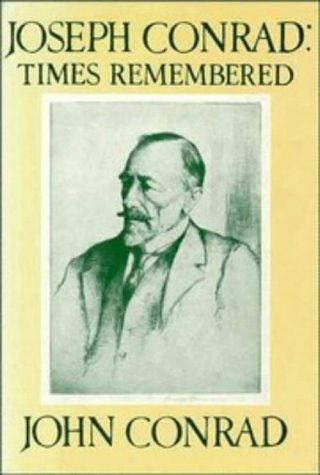 Joseph Conrad: Times Remembered: 'Ojciec Jest Tutaj': John Conrad