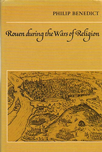 9780521228183: Rouen During the Wars of Religion (Cambridge Studies in Early Modern History)