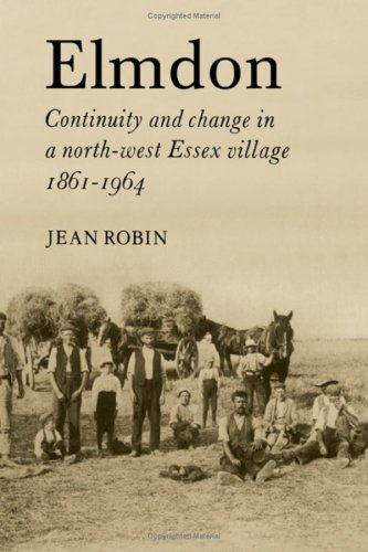 9780521228206: Elmdon. Continuity and change in a north-west Essex village, 1861-1964