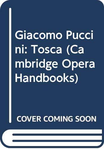 9780521228244: Giacomo Puccini: Tosca (Cambridge Opera Handbooks)