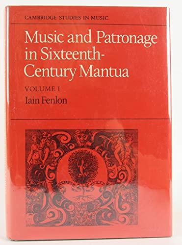 9780521229050: Music and Patronage in Sixteenth-Century Mantua: Volume 1: v. 1 (Cambridge Studies in Music)