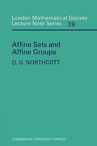 Affine Sets and Affine Groups: Northcott, Douglas G.