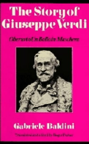 The Story of Giuseppe Verdi: Oberto to: Baldini, Gabriele