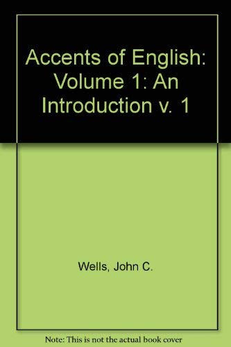 9780521229197: Accents of English: Volume 1: An Introduction v. 1