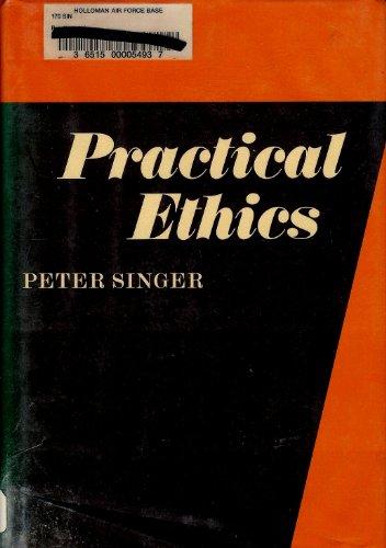 9780521229203: Practical Ethics