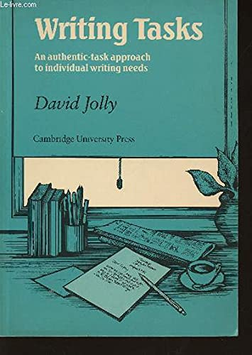Writing Tasks : An Authentic-Task Approach to: David Jolly