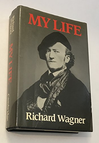 9780521229296: Richard Wagner: My Life