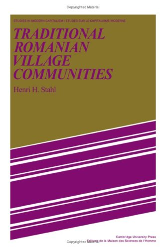 9780521229579: Traditional Romanian Village Communities: The Transition from the Communal to the Capitalist Mode of Production in the Danube Region (Studies in Modern Capitalism)