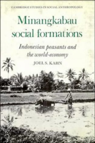 9780521229937: Minangkabau Social Formations: Indonesian Peasants and the World-Economy (Cambridge Studies in Social and Cultural Anthropology)