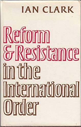 9780521229982: Reform and Resistance in the International Order