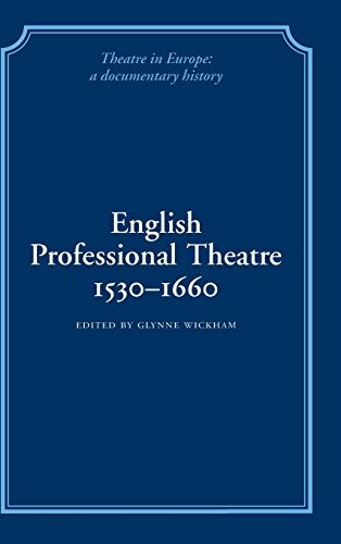 9780521230124: English Professional Theatre, 1530-1660 (Theatre in Europe: A Documentary History)