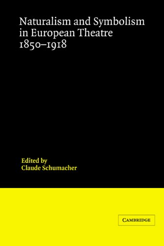 9780521230148: Naturalism and Symbolism in European Theatre 1850-1918