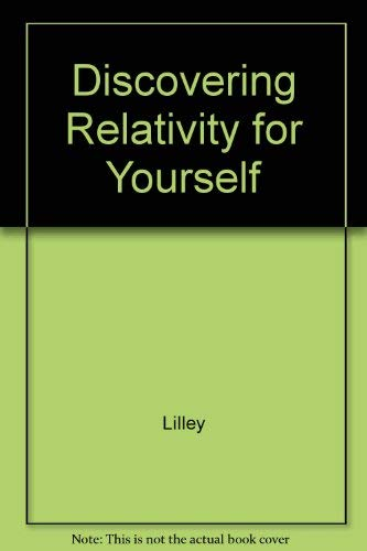 9780521230384: Discovering Relativity for Yourself